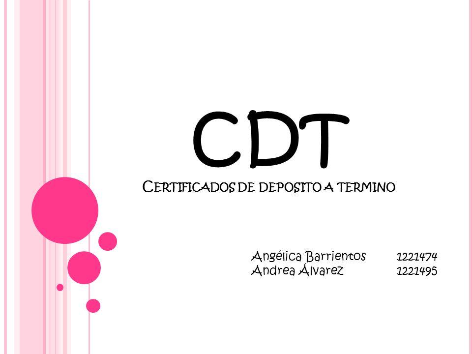 CDT Certificados de deposito a termino
