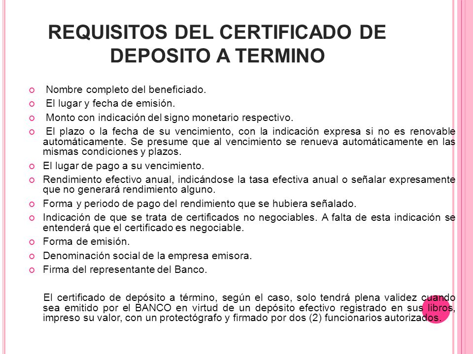 REQUISITOS DEL CERTIFICADO DE DEPOSITO A TERMINO