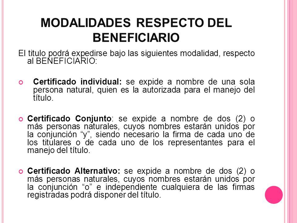 MODALIDADES RESPECTO DEL BENEFICIARIO
