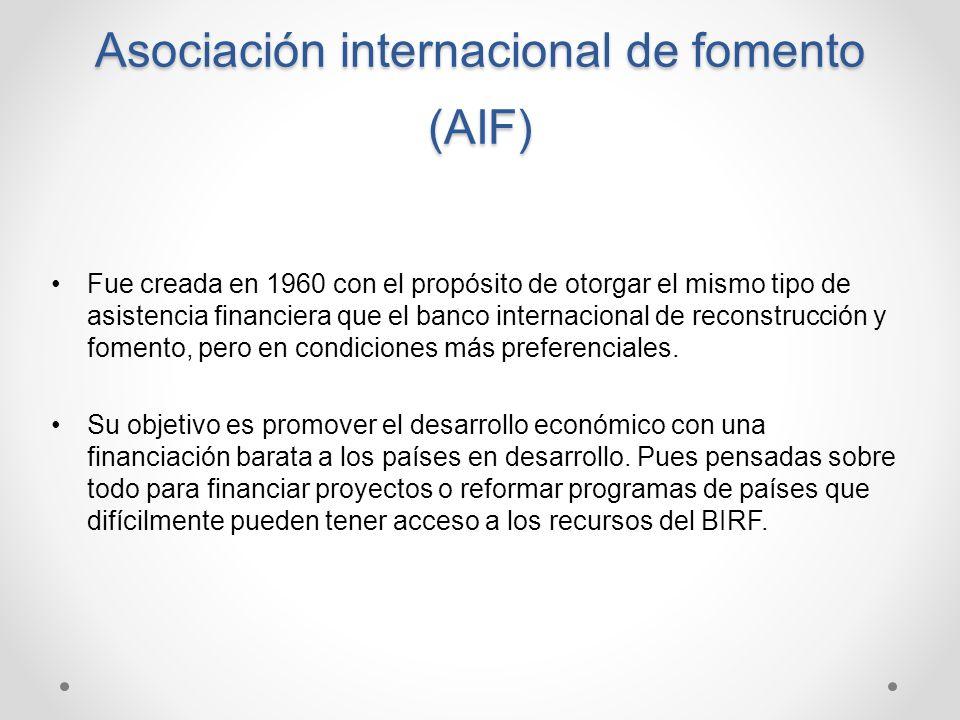 Asociación internacional de fomento (AIF)