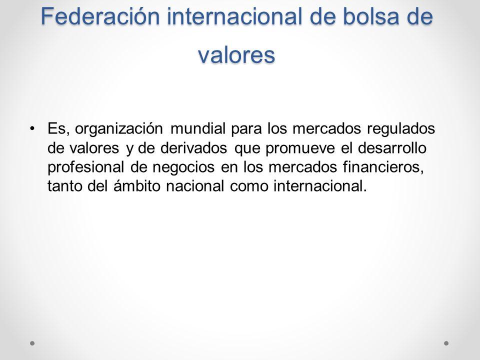 Federación internacional de bolsa de valores