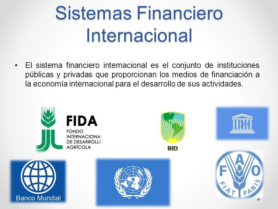 Sistemas Financiero Internacional