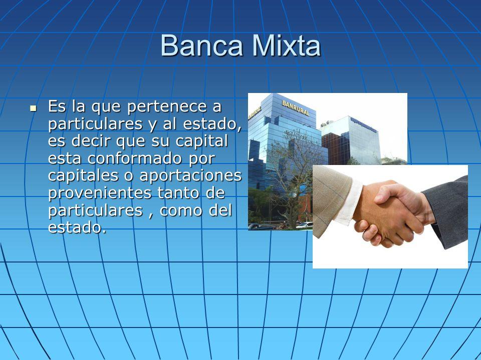 Banca Mixta