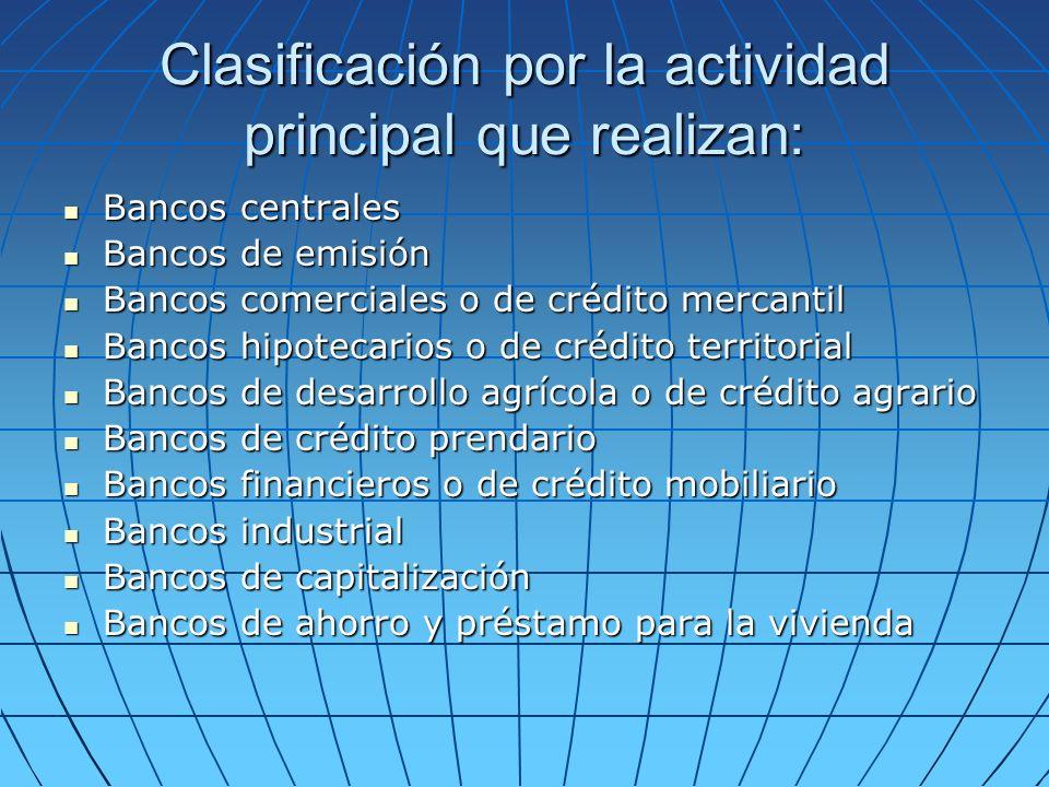 Clasificación por la actividad principal que realizan: