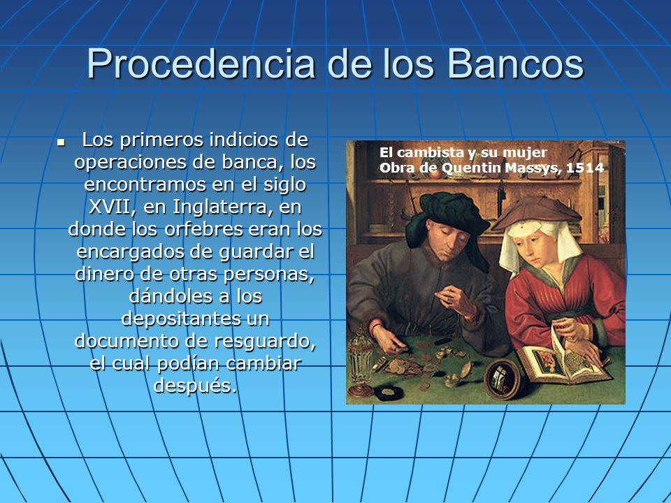 Procedencia de los Bancos