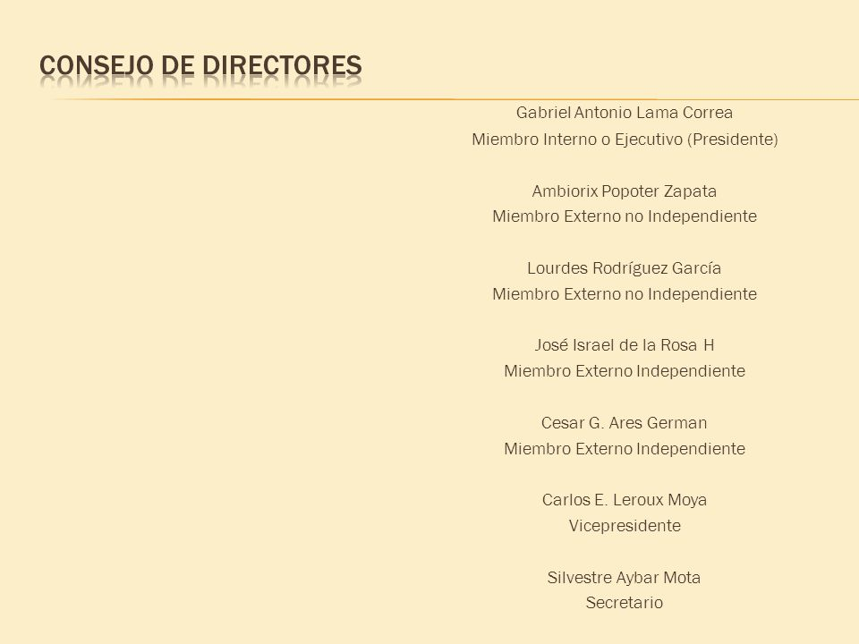 Consejo de directores Gabriel Antonio Lama Correa