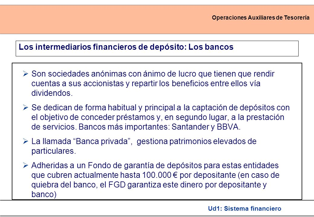 Los intermediarios financieros de depósito: Los bancos