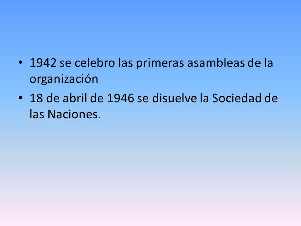 1942 se celebro las primeras asambleas de la organización