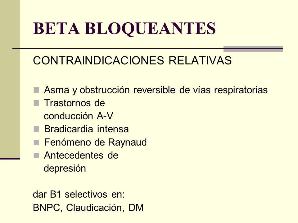 BETA BLOQUEANTES CONTRAINDICACIONES RELATIVAS