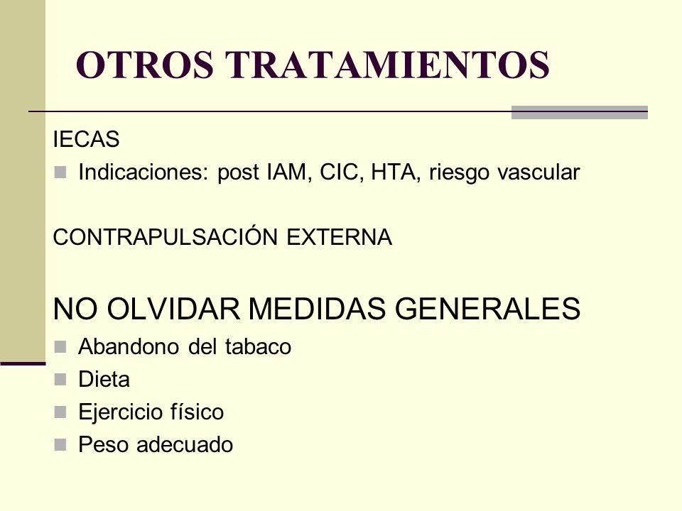 OTROS TRATAMIENTOS NO OLVIDAR MEDIDAS GENERALES IECAS