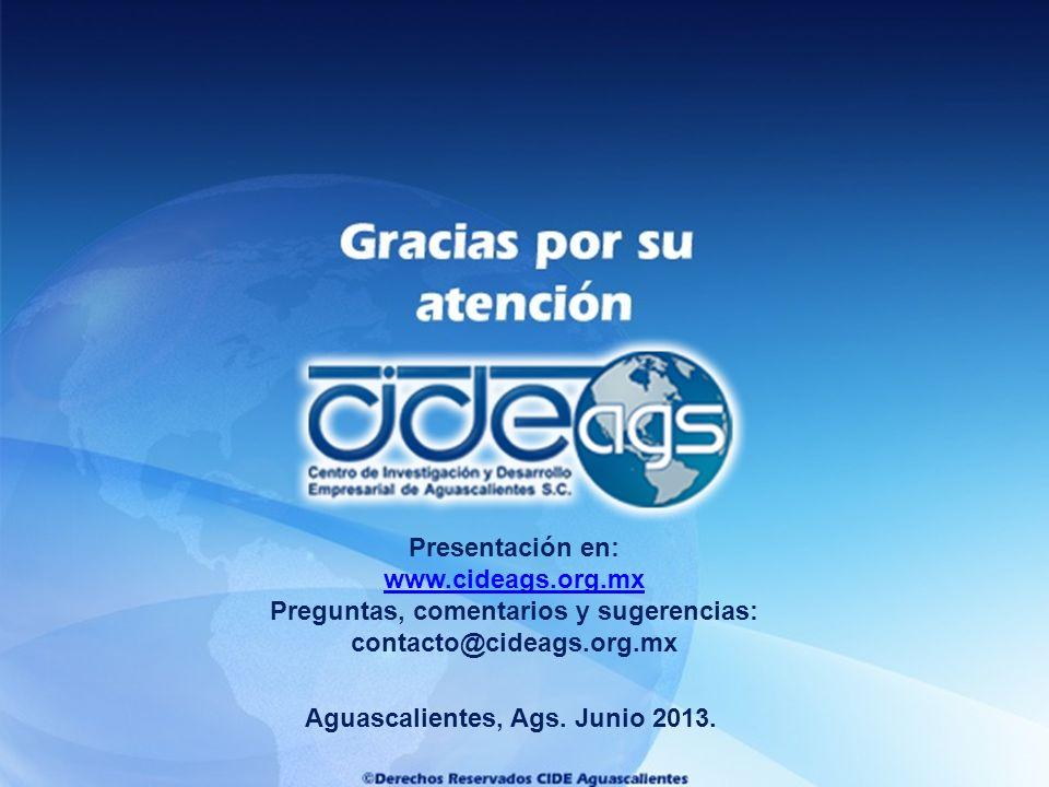 Preguntas, comentarios y sugerencias: Aguascalientes, Ags. Junio 2013.