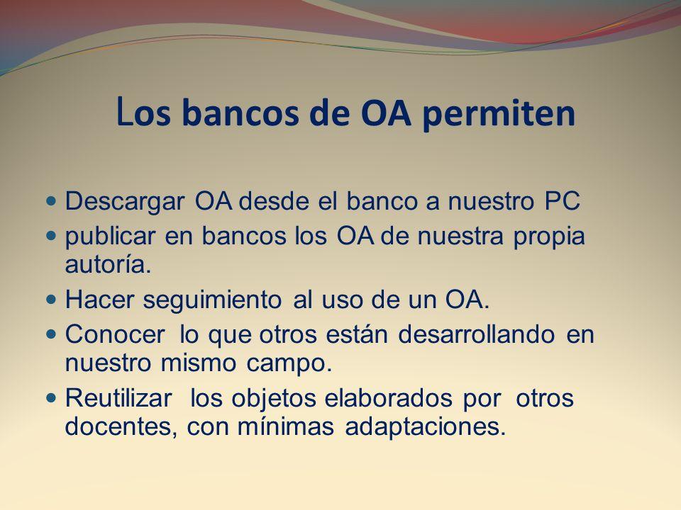 Los bancos de OA permiten