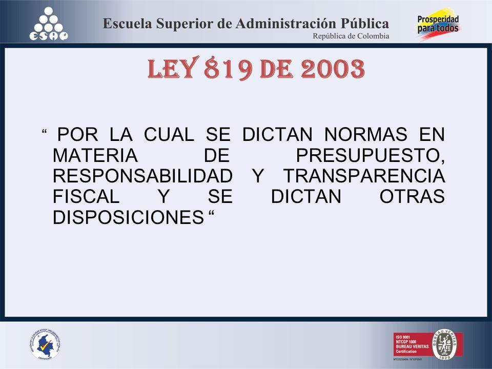 LEY 819 DE 2003