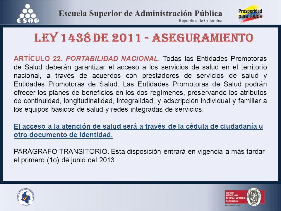 LEY 1438 DE 2011 - ASEGURAMIENTO