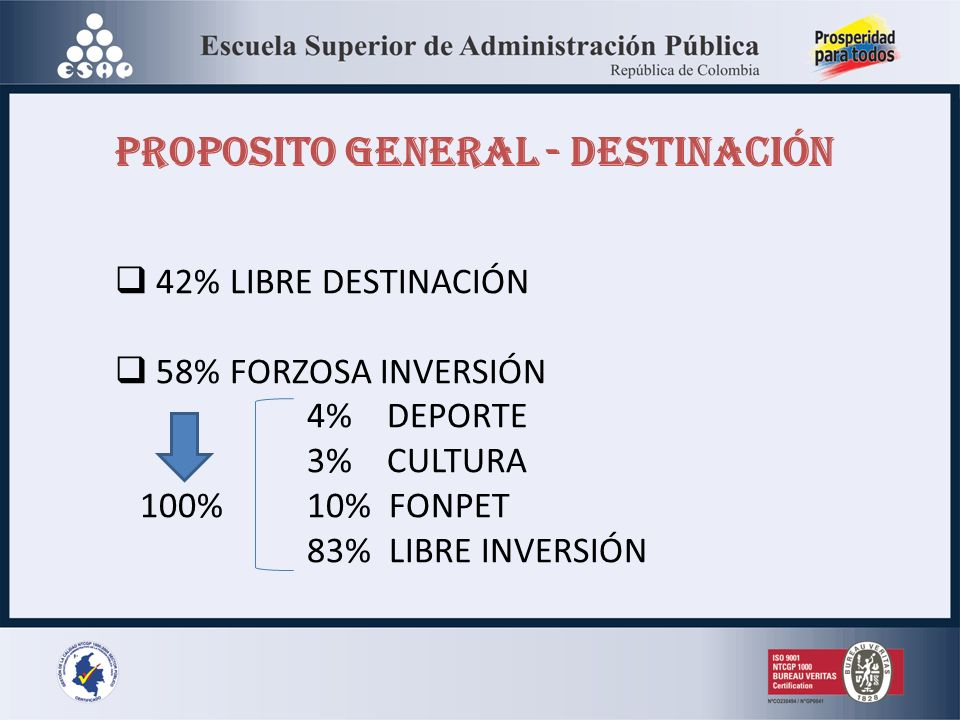 PROPOSITO GENERAL - DESTINACIÓN