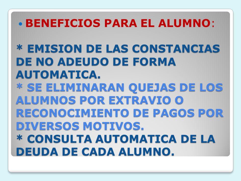 BENEFICIOS PARA EL ALUMNO: