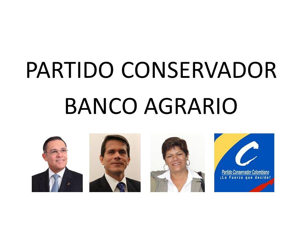 PARTIDO CONSERVADOR BANCO AGRARIO