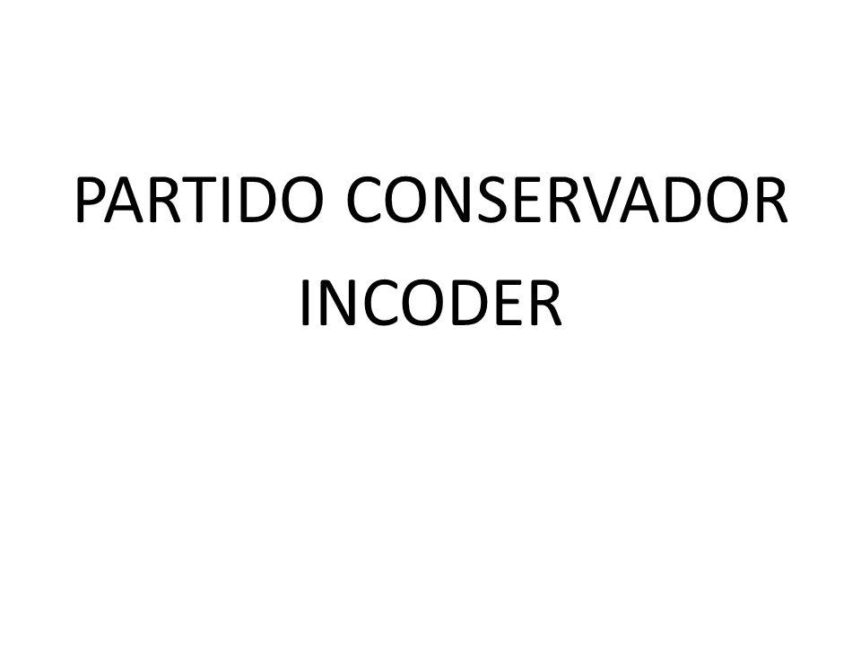 PARTIDO CONSERVADOR INCODER