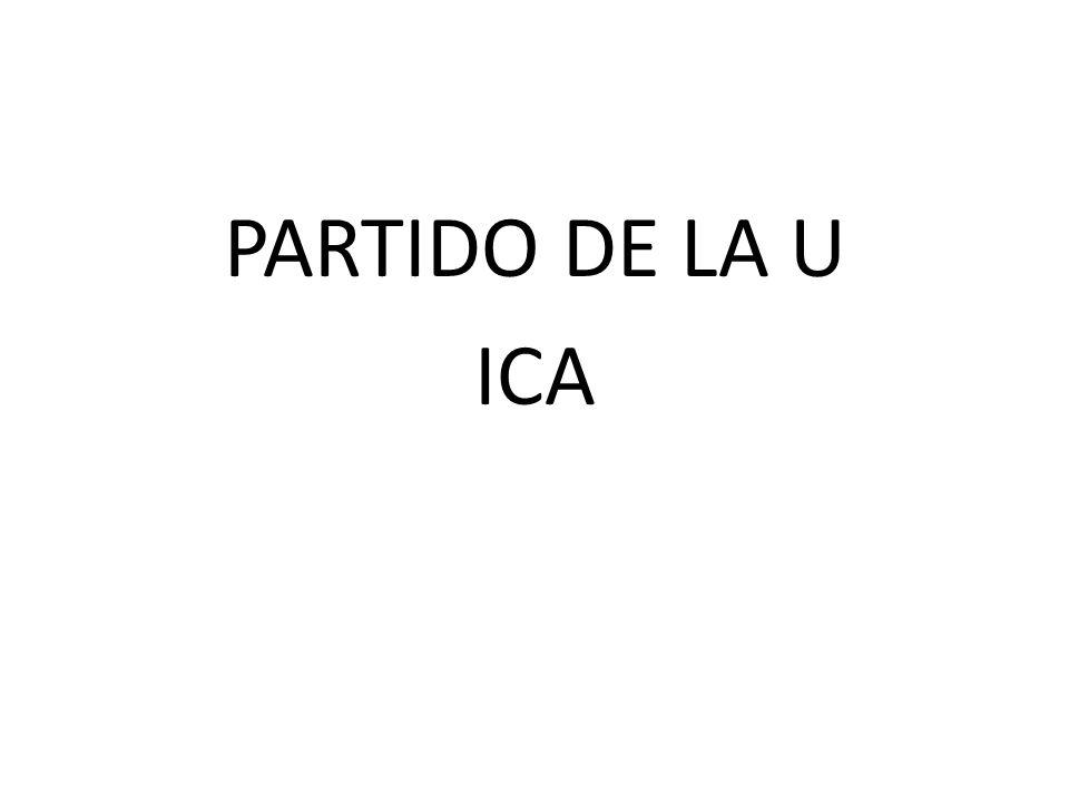 PARTIDO DE LA U ICA