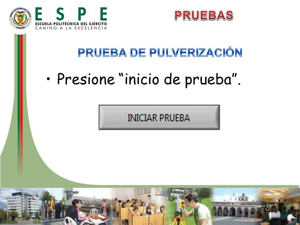 PRUEBA DE PULVERIZACIÓN