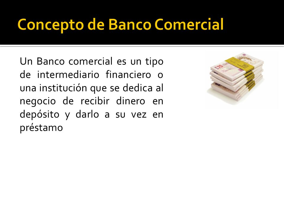 Concepto de Banco Comercial