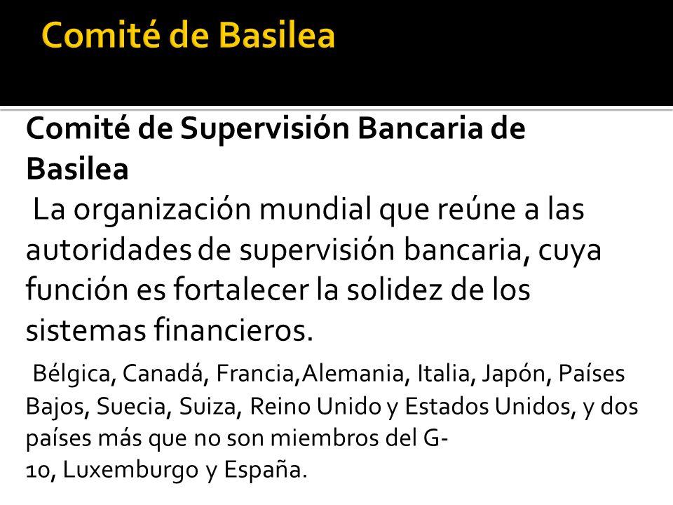 Comité de Basilea Comité de Supervisión Bancaria de Basilea