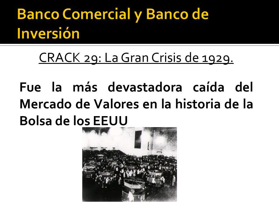 Banco Comercial y Banco de Inversión