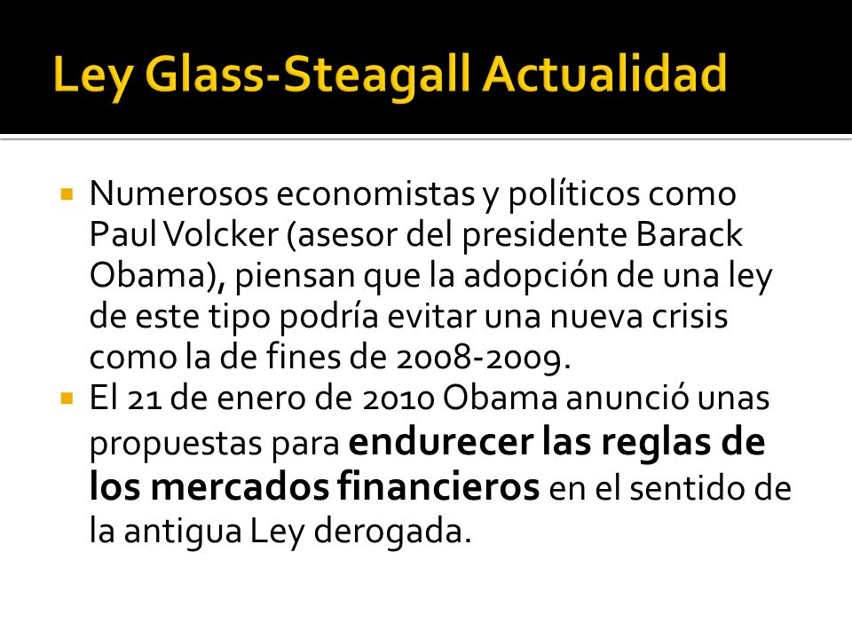 Ley Glass-Steagall Actualidad