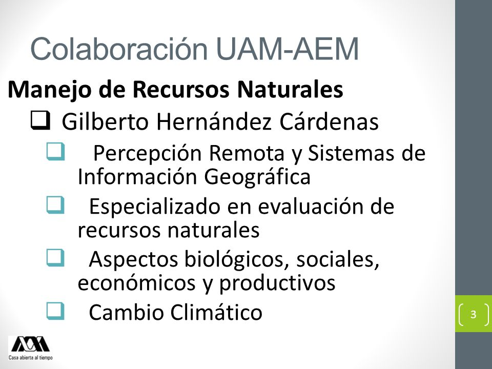 Colaboración UAM-AEM Manejo de Recursos Naturales