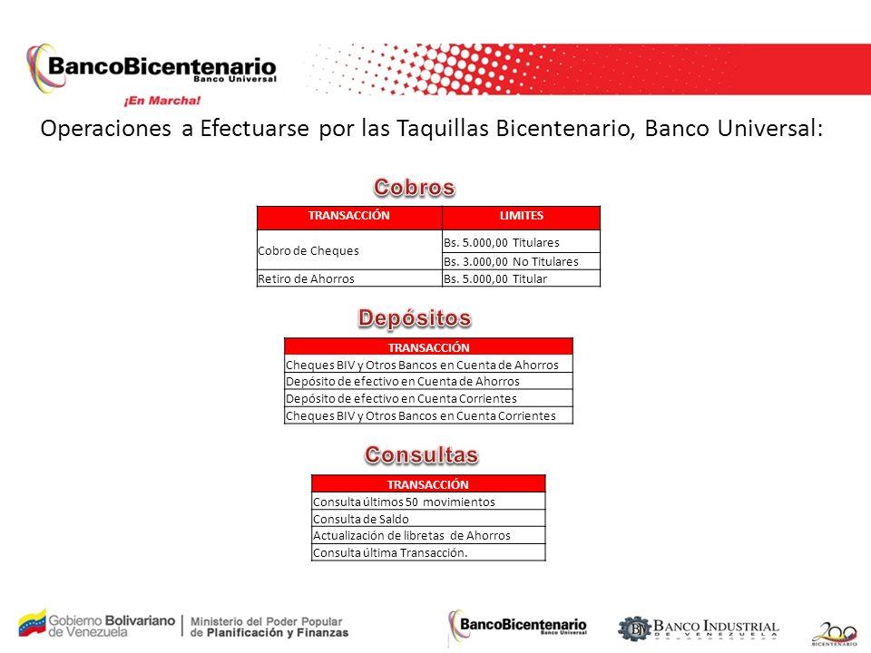 Operaciones a Efectuarse por las Taquillas Bicentenario, Banco Universal: