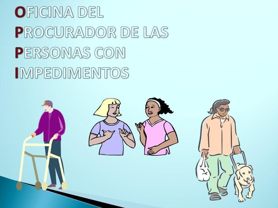 OFICINA DEL PROCURADOR DE LAS PERSONAS CON IMPEDIMENTOS