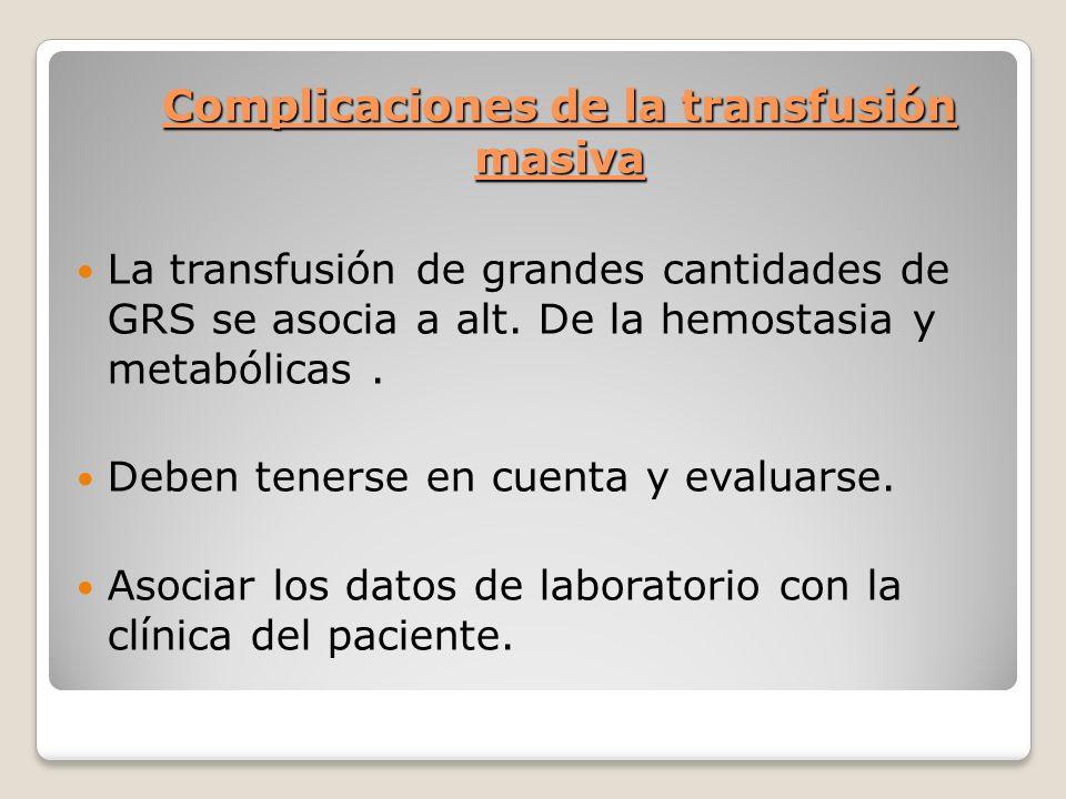 Complicaciones de la transfusión masiva