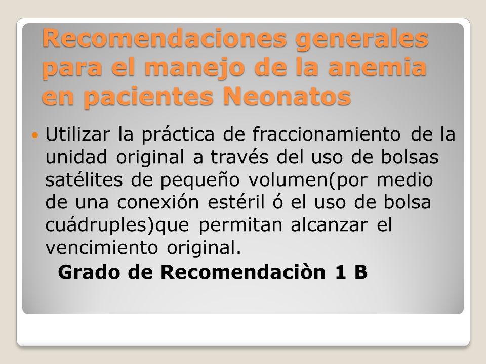 Recomendaciones generales para el manejo de la anemia en pacientes Neonatos