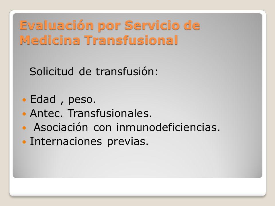 Evaluación por Servicio de Medicina Transfusional