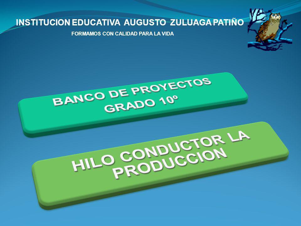 HILO CONDUCTOR LA PRODUCCION