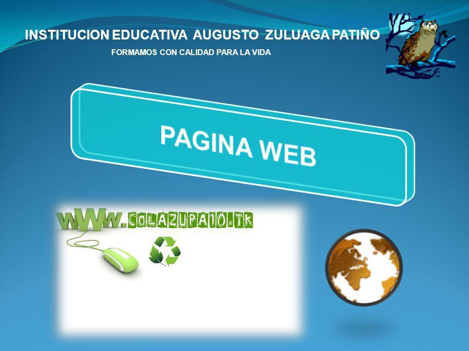 PAGINA WEB INSTITUCION EDUCATIVA AUGUSTO ZULUAGA PATIÑO