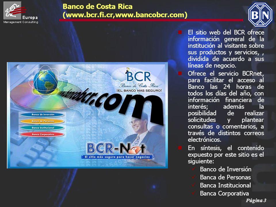 Banco de Costa Rica (www.bcr.fi.cr,www.bancobcr.com)