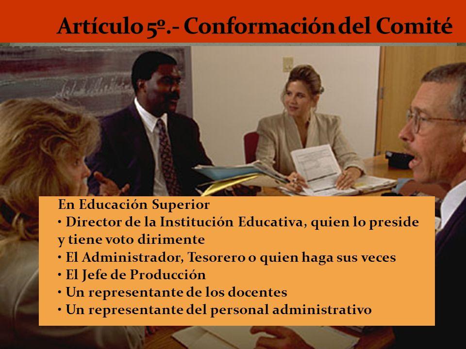 Artículo 5º.- Conformación del Comité