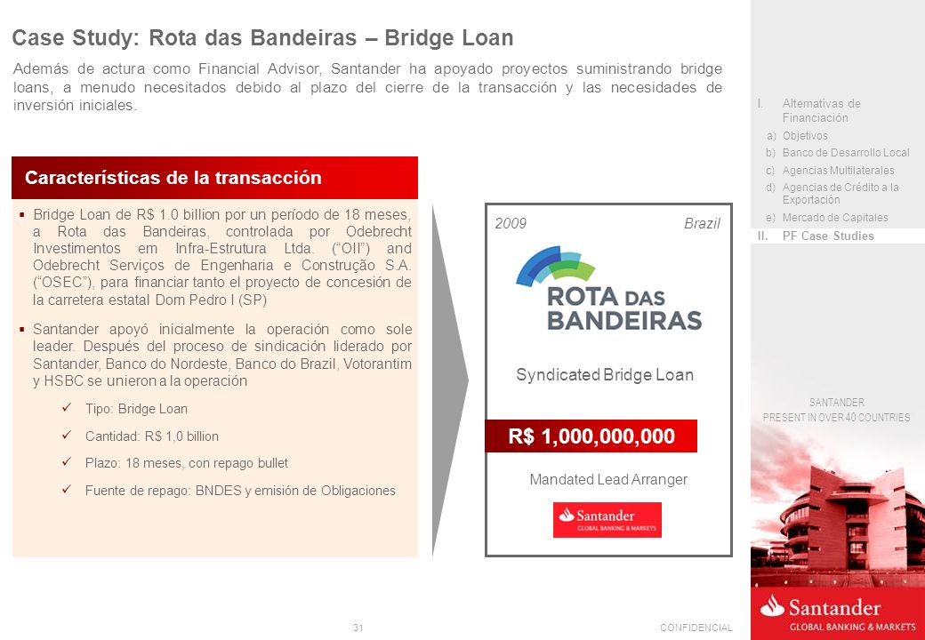 Case Study: Rota das Bandeiras – Bridge Loan