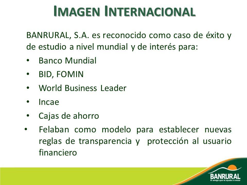 Imagen Internacional BANRURAL, S.A. es reconocido como caso de éxito y de estudio a nivel mundial y de interés para: