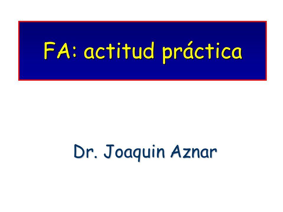 FA: actitud práctica Dr. Joaquin Aznar