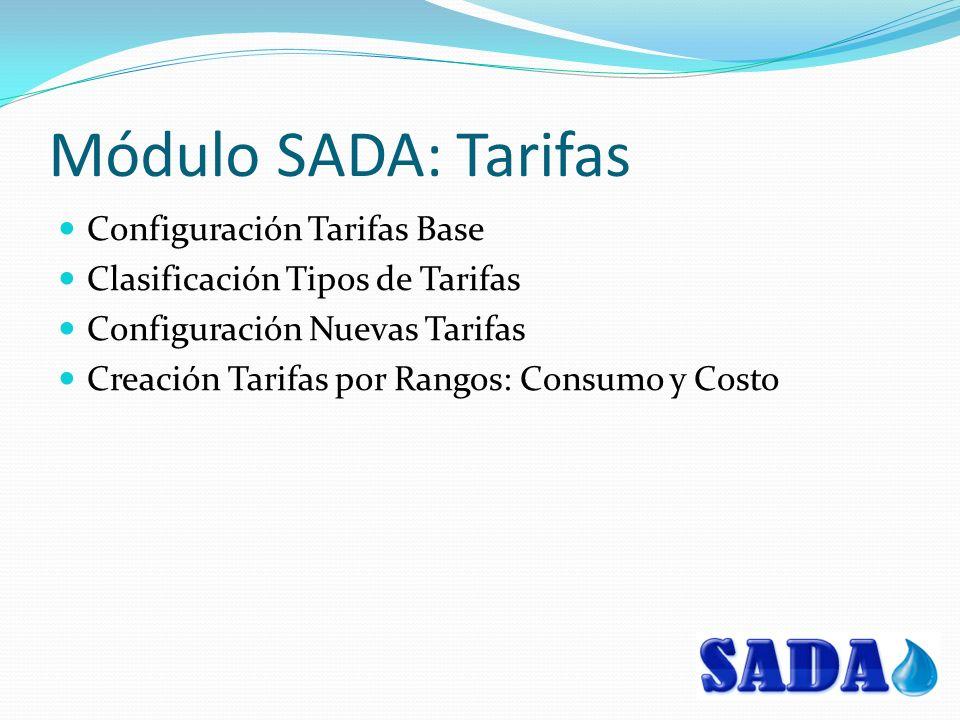 Módulo SADA: Tarifas Configuración Tarifas Base