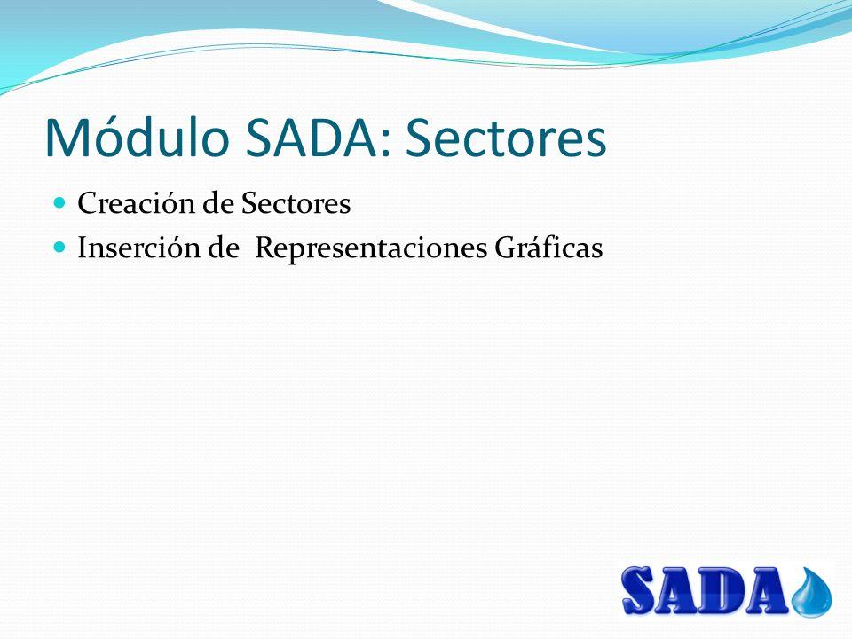 Módulo SADA: Sectores Creación de Sectores