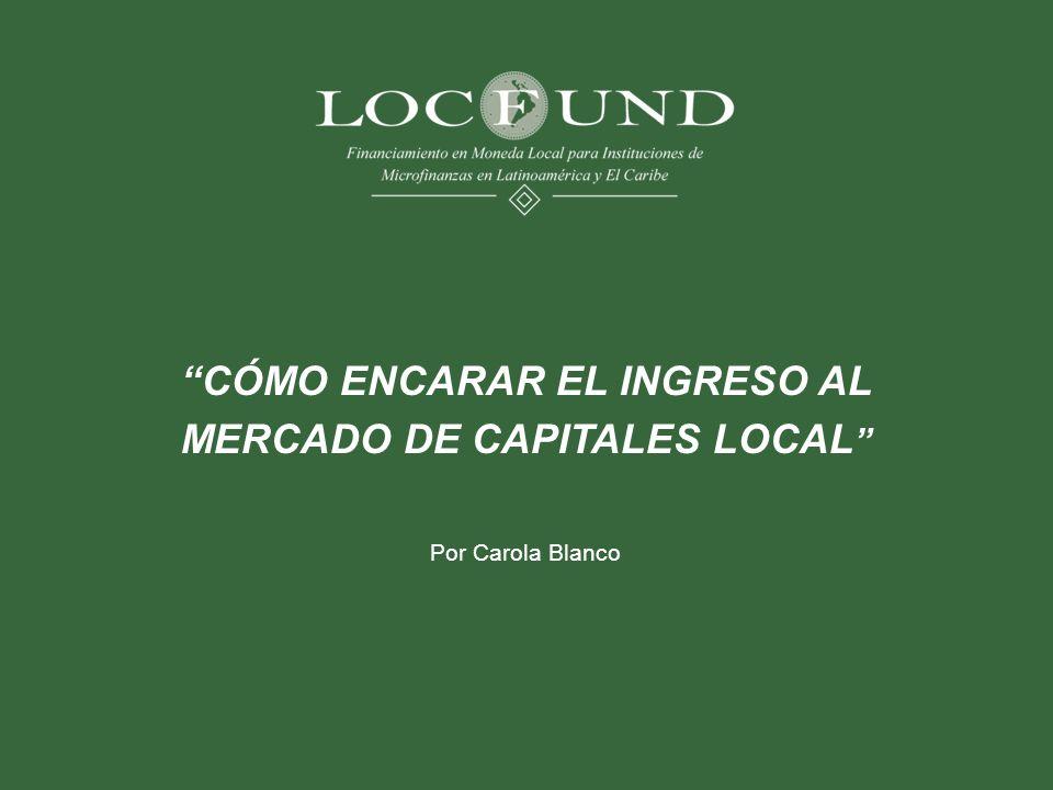 CÓMO ENCARAR EL INGRESO AL MERCADO DE CAPITALES LOCAL