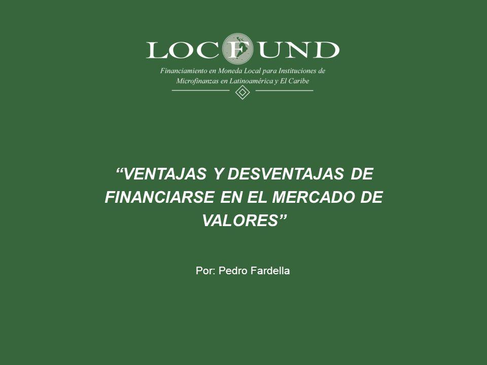 VENTAJAS Y DESVENTAJAS DE FINANCIARSE EN EL MERCADO DE VALORES