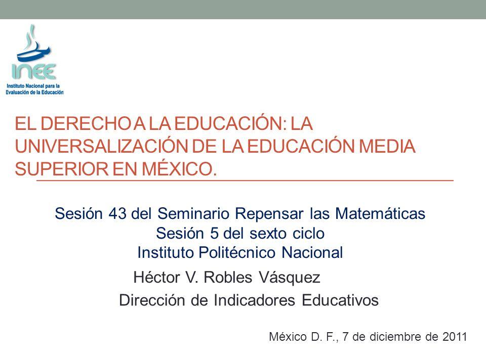 El derecho a la educación: la universalización de la educación media superior en méxico.