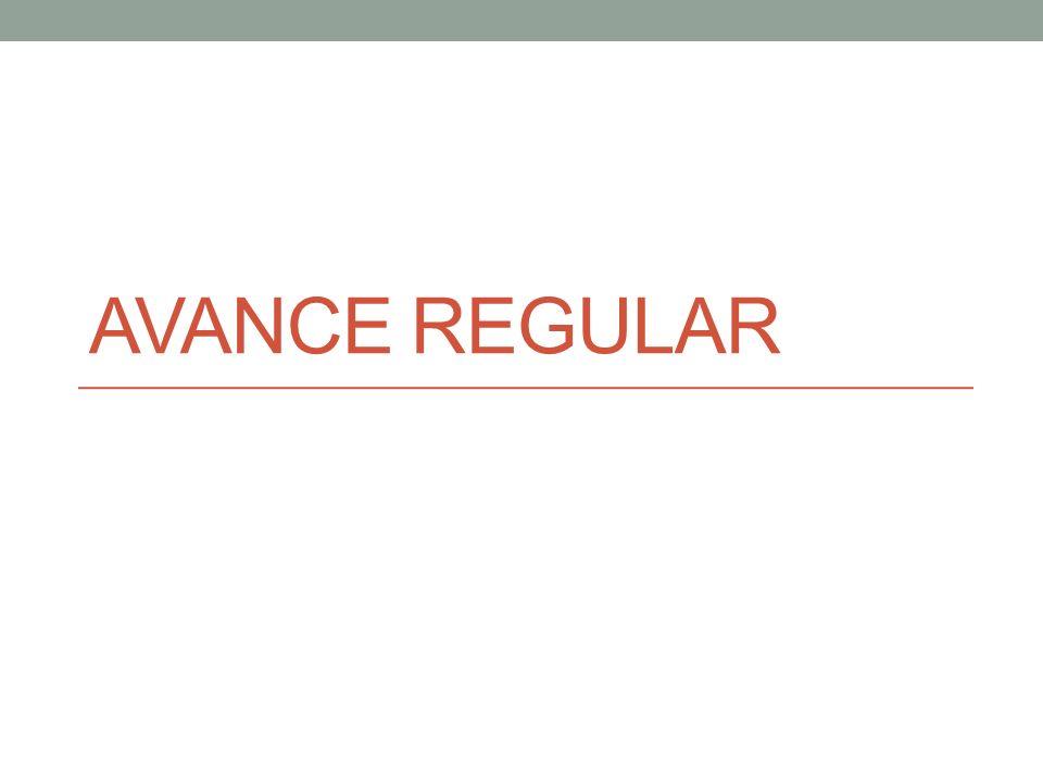 Avance regular