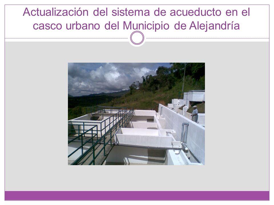 Actualización del sistema de acueducto en el casco urbano del Municipio de Alejandría