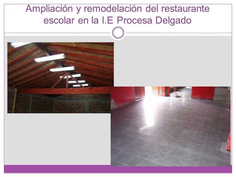 Ampliación y remodelación del restaurante escolar en la I