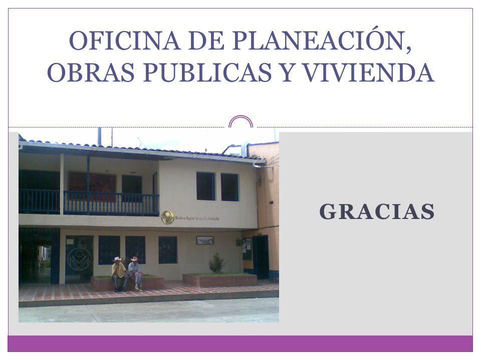 OFICINA DE PLANEACIÓN, OBRAS PUBLICAS Y VIVIENDA